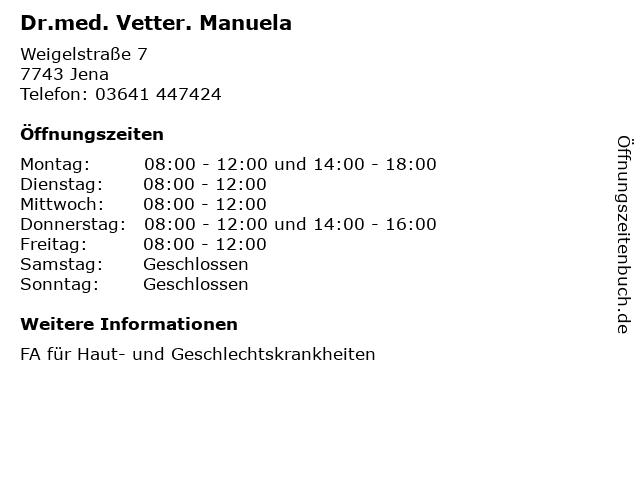 Dr.med. Vetter. Manuela in Jena: Adresse und Öffnungszeiten