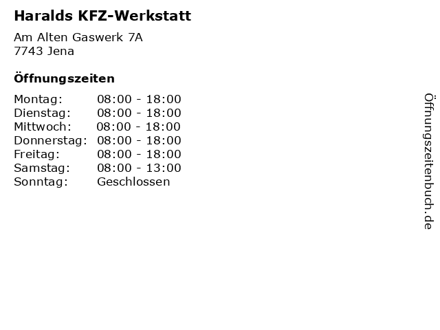 Haralds KFZ-Werkstatt in Jena: Adresse und Öffnungszeiten