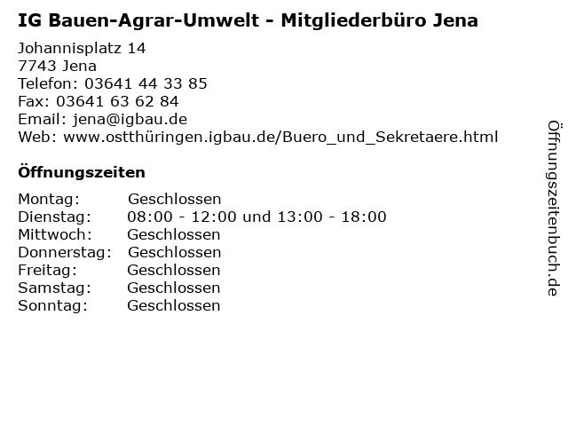 IG Bauen-Agrar-Umwelt - Mitgliederbüro Jena in Jena: Adresse und Öffnungszeiten