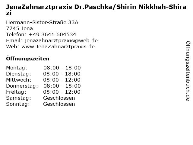 JenaZahnarztpraxis Dr.Paschka/Shirin Nikkhah-Shirazi in Jena: Adresse und Öffnungszeiten
