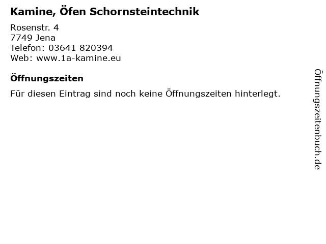 Kamine, Öfen Schornsteintechnik in Jena: Adresse und Öffnungszeiten