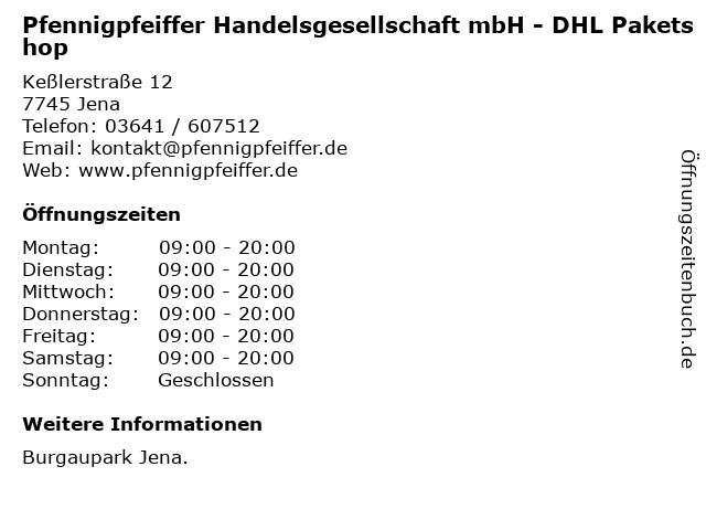 Pfennigpfeiffer Handelsgesellschaft mbH - DHL Paketshop in Jena: Adresse und Öffnungszeiten
