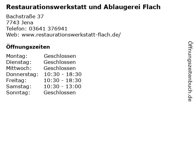 Restaurationswerkstatt und Ablaugerei Flach in Jena: Adresse und Öffnungszeiten