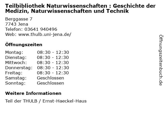 Teilbibliothek Naturwissenschaften : Geschichte der Medizin, Naturwissenschaften und Technik in Jena: Adresse und Öffnungszeiten
