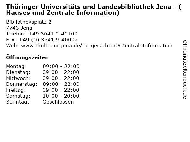 Thüringer Universitäts und Landesbibliothek Jena - (Hauses und Zentrale Information) in Jena: Adresse und Öffnungszeiten