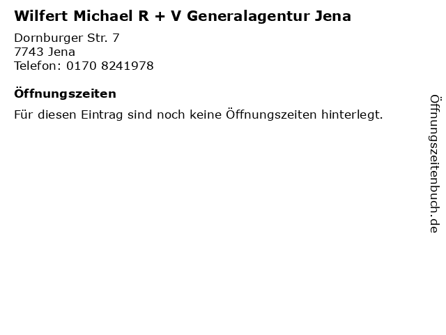Wilfert Michael R + V Generalagentur Jena in Jena: Adresse und Öffnungszeiten