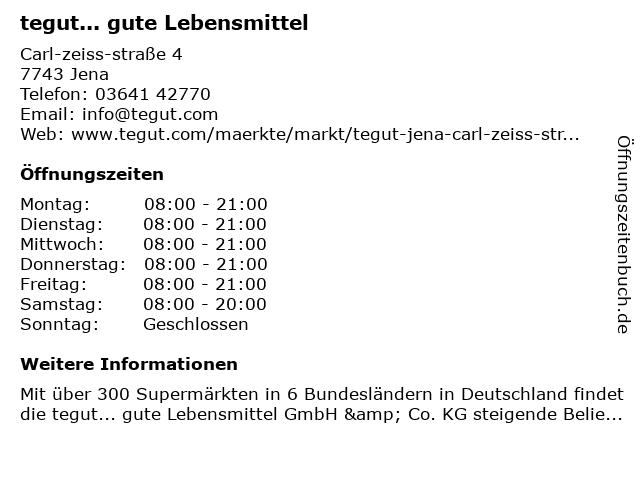 tegut... gute Lebensmittel in Jena: Adresse und Öffnungszeiten