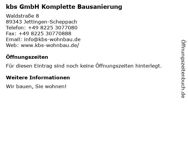 kbs GmbH Komplette Bausanierung in Jettingen-Scheppach: Adresse und Öffnungszeiten
