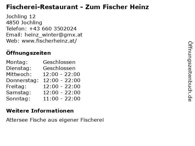 Fischerei-Restaurant - Zum Fischer Heinz in Jochling: Adresse und Öffnungszeiten