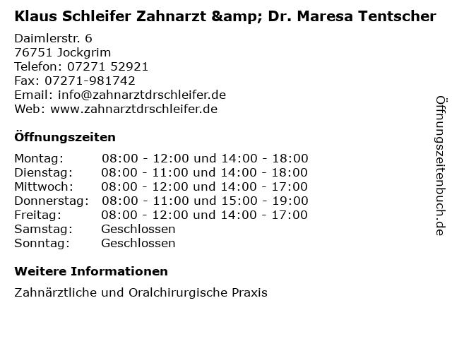 Klaus Schleifer Zahnarzt & Dr. Maresa Tentscher in Jockgrim: Adresse und Öffnungszeiten