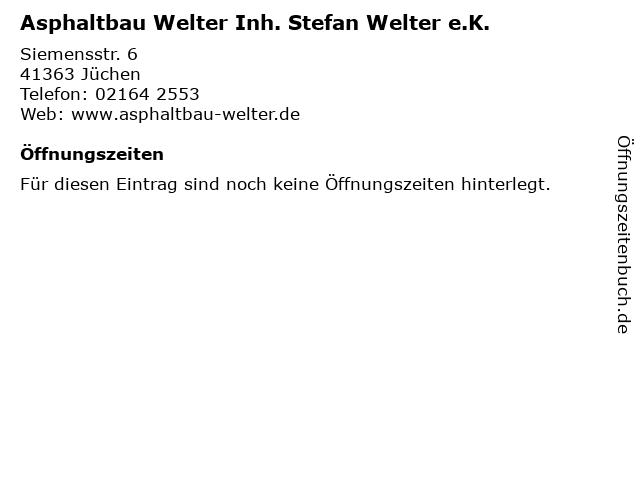 Asphaltbau Welter Inh. Stefan Welter e.K. in Jüchen: Adresse und Öffnungszeiten