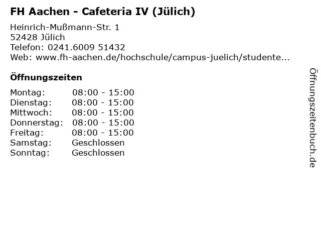 FH Aachen - Cafeteria IV (Jülich) in Jülich: Adresse und Öffnungszeiten