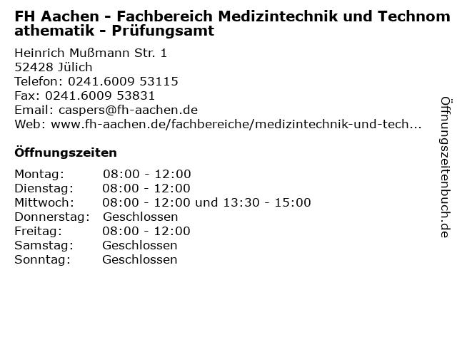 FH Aachen - Fachbereich Medizintechnik und Technomathematik - Prüfungsamt in Jülich: Adresse und Öffnungszeiten