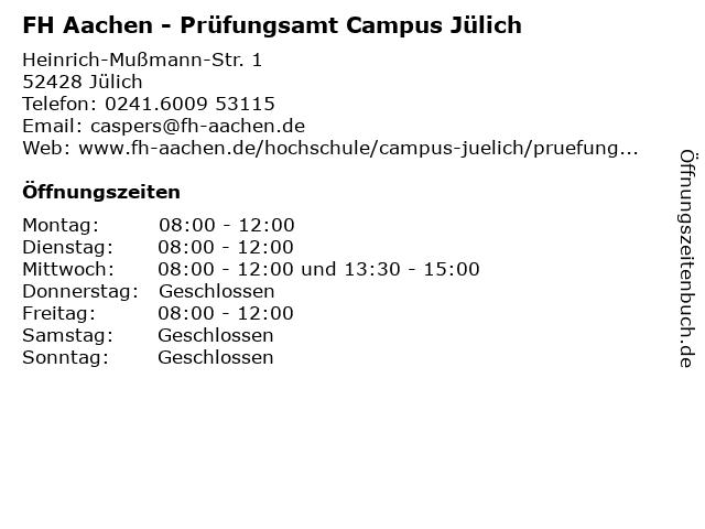 FH Aachen - Prüfungsamt Campus Jülich in Jülich: Adresse und Öffnungszeiten