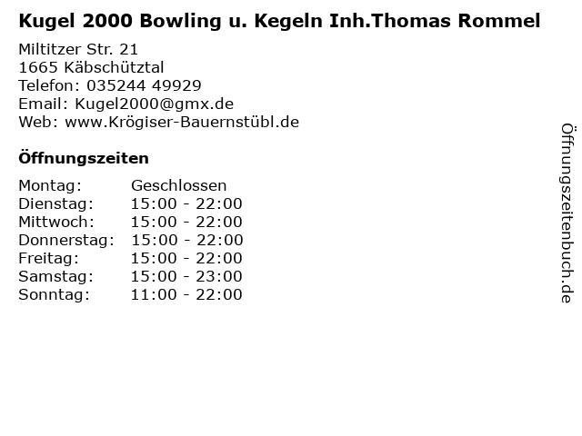 Kugel 2000 Bowling u. Kegeln Inh.Thomas Rommel in Käbschütztal: Adresse und Öffnungszeiten