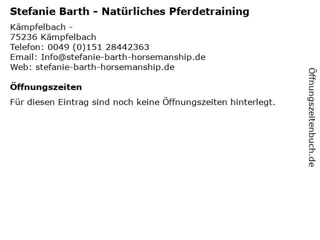 Stefanie Barth - Natürliches Pferdetraining in Kämpfelbach: Adresse und Öffnungszeiten