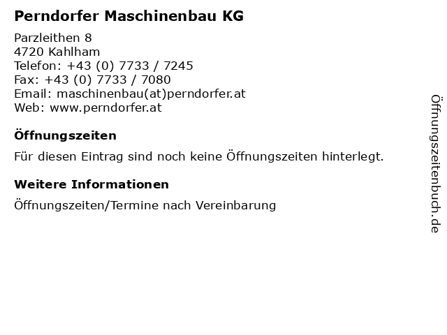 Perndorfer Maschinenbau KG in Kahlham: Adresse und Öffnungszeiten
