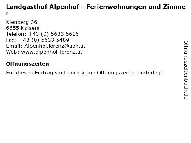 Landgasthof Alpenhof - Ferienwohnungen und Zimmer in Kaisers: Adresse und Öffnungszeiten