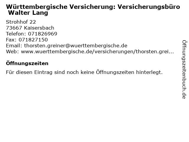 Württembergische Versicherung: Versicherungsbüro Walter Lang in Kaisersbach: Adresse und Öffnungszeiten