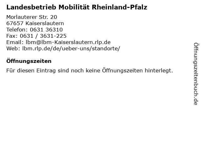 Landesbetrieb Mobilität Rheinland-Pfalz in Kaiserslautern: Adresse und Öffnungszeiten