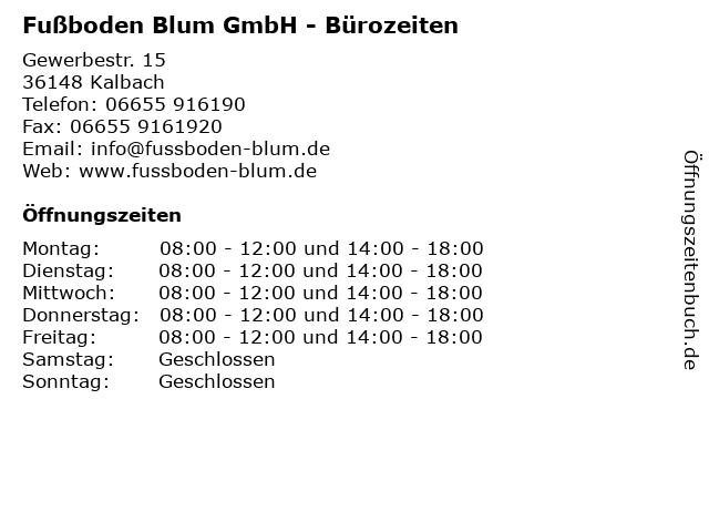 ᐅ Offnungszeiten Fussboden Blum Gmbh Gewerbestr 15 In Kalbach