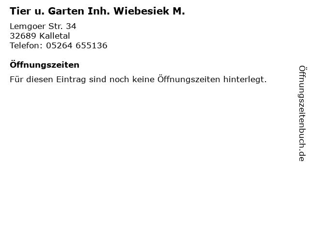 Tier u. Garten Inh. Wiebesiek M. in Kalletal: Adresse und Öffnungszeiten