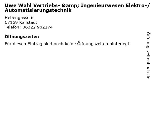 Uwe Wahl Vertriebs- & Ingenieurwesen Elektro-/Automatisierungstechnik in Kallstadt: Adresse und Öffnungszeiten