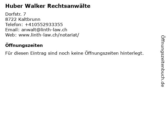 Huber Walker Rechtsanwälte in Kaltbrunn: Adresse und Öffnungszeiten