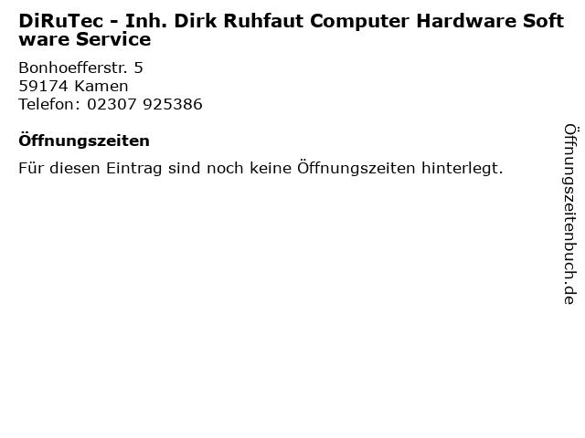 DiRuTec - Inh. Dirk Ruhfaut Computer Hardware Software Service in Kamen: Adresse und Öffnungszeiten