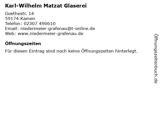 Karl-Wilhelm Matzat Glaserei in Kamen: Adresse und Öffnungszeiten