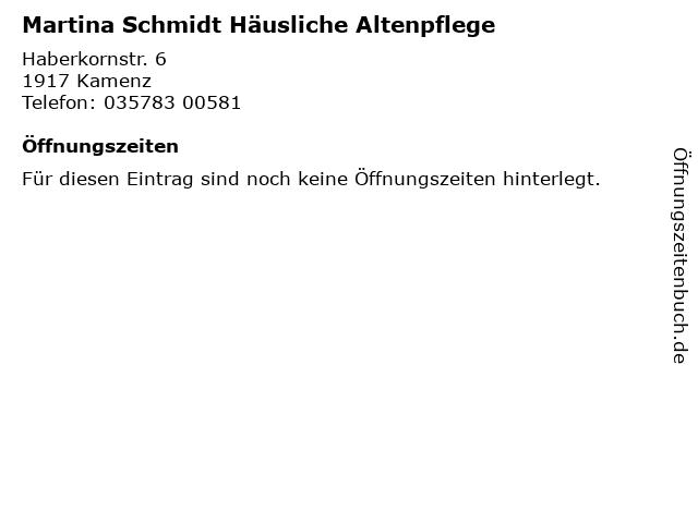 Martina Schmidt Häusliche Altenpflege in Kamenz: Adresse und Öffnungszeiten