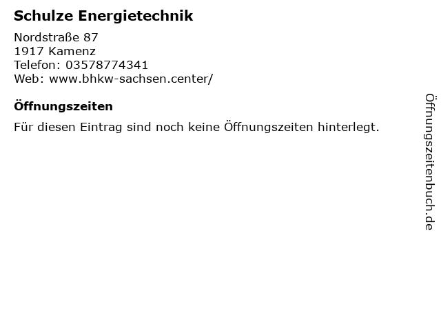 Schulze Energietechnik in Kamenz: Adresse und Öffnungszeiten