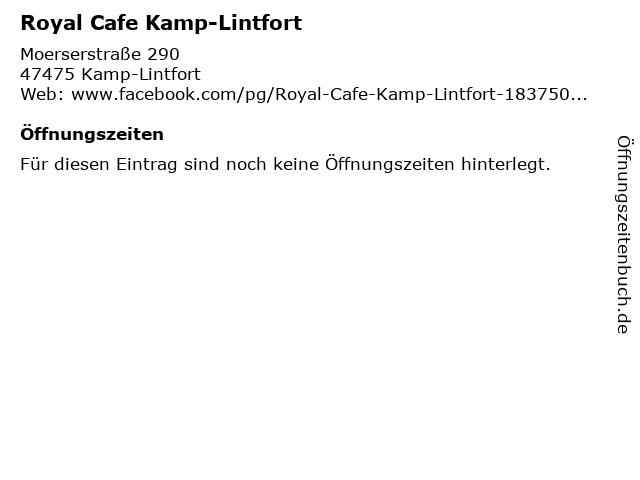 Royal Cafe Kamp-Lintfort in Kamp-Lintfort: Adresse und Öffnungszeiten
