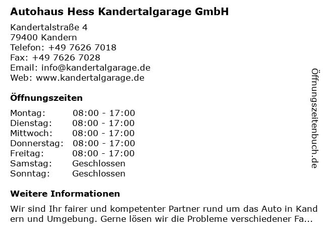 Autohaus Hess Kandertalgarage GmbH in Kandern: Adresse und Öffnungszeiten