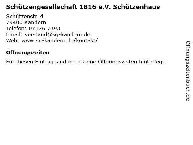 Schützengesellschaft 1816 e.V. Schützenhaus in Kandern: Adresse und Öffnungszeiten