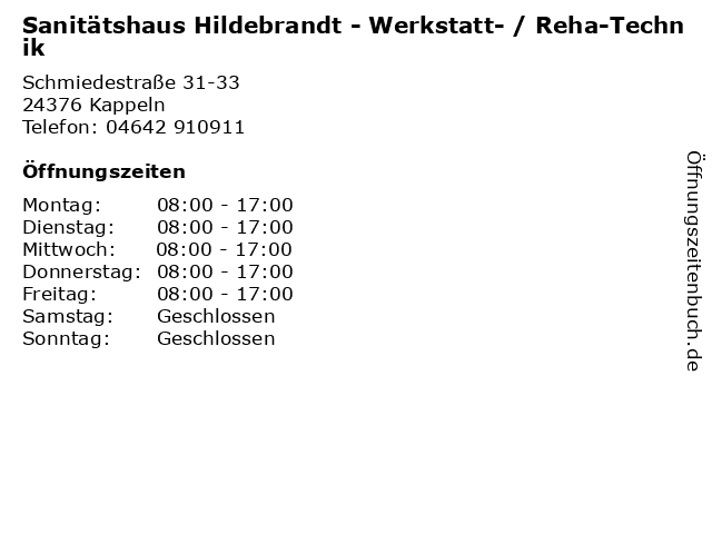 Sanitätshaus Hildebrandt - Werkstatt- / Reha-Technik in Kappeln: Adresse und Öffnungszeiten
