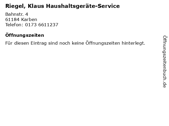 Riegel, Klaus Haushaltsgeräte-Service in Karben: Adresse und Öffnungszeiten