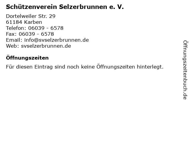 Schützenverein Selzerbrunnen e. V. in Karben: Adresse und Öffnungszeiten