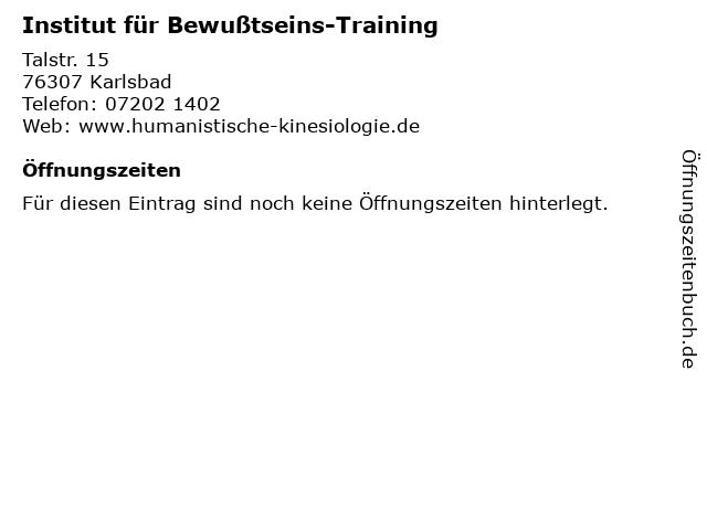 Institut für Bewußtseins-Training in Karlsbad: Adresse und Öffnungszeiten