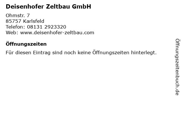 Deisenhofer Zeltbau GmbH in Karlsfeld: Adresse und Öffnungszeiten