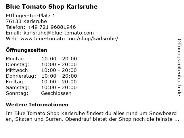 Blue Tomato Shop Karlsruhe in Karlsruhe: Adresse und Öffnungszeiten