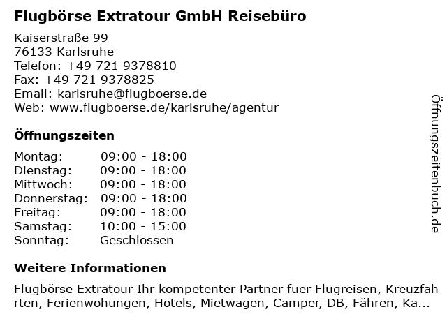 Flugbörse Extratour GmbH Reisebüro in Karlsruhe: Adresse und Öffnungszeiten