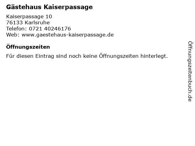 Gästehaus Kaiserpassage in Karlsruhe: Adresse und Öffnungszeiten