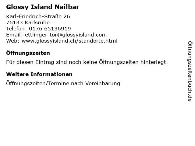 Glossy Island Nailbar in Karlsruhe: Adresse und Öffnungszeiten