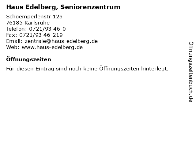 Haus Edelberg, Seniorenzentrum in Karlsruhe: Adresse und Öffnungszeiten