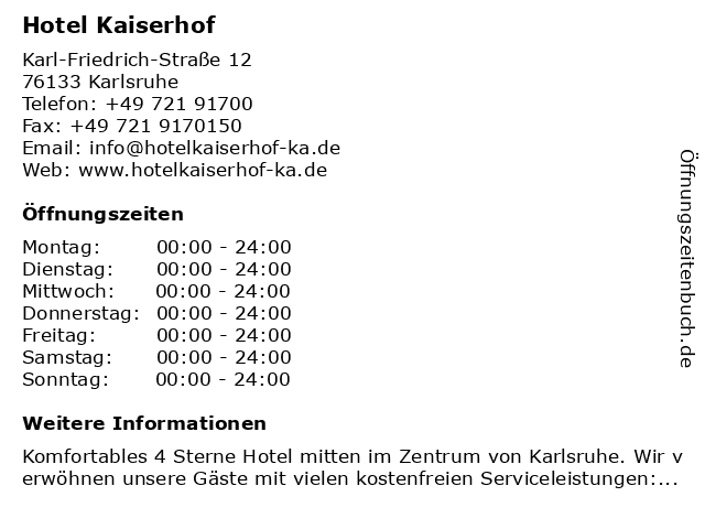 Hotel Kaiserhof in Karlsruhe: Adresse und Öffnungszeiten