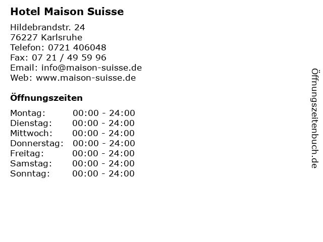 Hotel Maison Suisse in Karlsruhe: Adresse und Öffnungszeiten