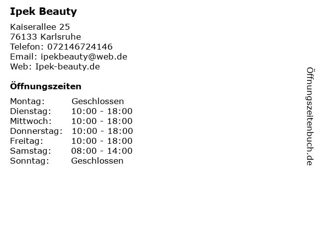 Ipek Beauty in Karlsruhe: Adresse und Öffnungszeiten