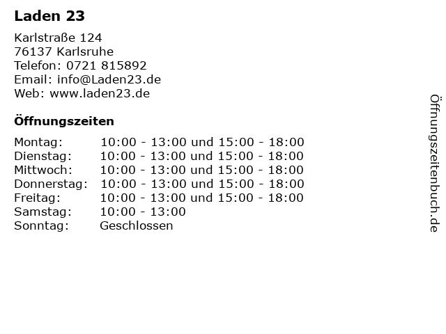 Laden 23 in Karlsruhe: Adresse und Öffnungszeiten