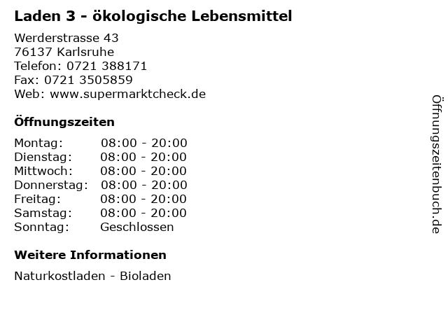 Laden 3 - ökologische Lebensmittel in Karlsruhe: Adresse und Öffnungszeiten